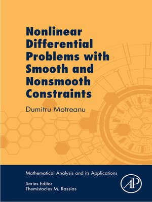cover image of Nonlinear Differential Problems with Smooth and Nonsmooth Constraints