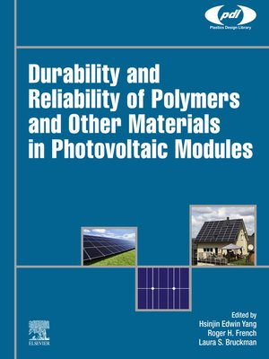 cover image of Durability and Reliability of Polymers and Other Materials in Photovoltaic Modules