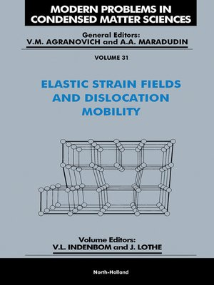 Modern Problems in Condensed Matter Sciences, Volume 31 by