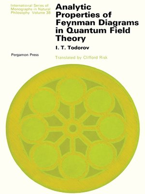 cover image of Analytic Properties of Feynman Diagrams in Quantum Field Theory