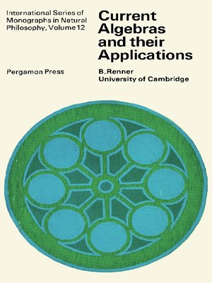 cover image of Current Algebras and Their Applications