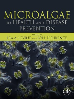cover image of Microalgae in Health and Disease Prevention