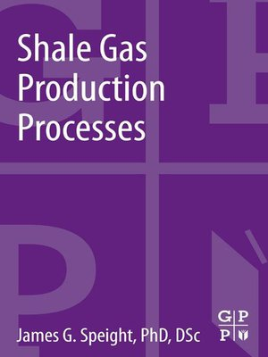 shale gas production processes pdf