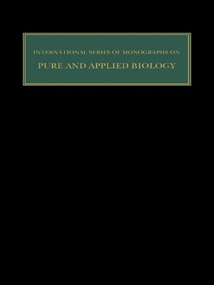 cover image of International Series of Monographs on Pure and Applied Biology: Zoology, Volume 12
