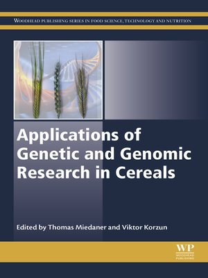 cover image of Applications of Genetic and Genomic Research in Cereals
