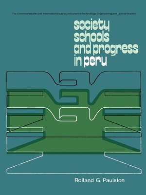 cover image of Society, Schools and Progress in Peru