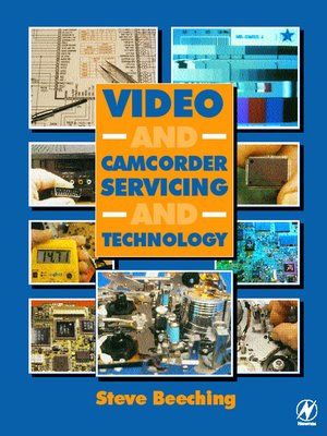 cover image of Video and Camcorder Servicing and Technology