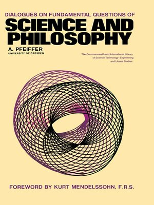 cover image of Dialogues on Fundamental Questions of Science and Philosophy