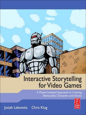 cover image of Interactive Storytelling for Video Games