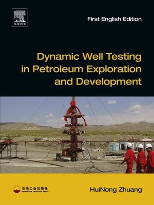 cover image of Dynamic Well Testing in Petroleum Exploration and Development