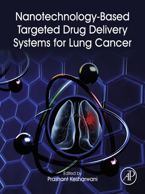 cover image of Nanotechnology-Based Targeted Drug Delivery Systems for Lung Cancer