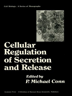 cover image of Cellular Regulation of Secretion and Release