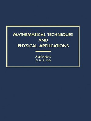 cover image of Mathematical Techniques and Physical Applications
