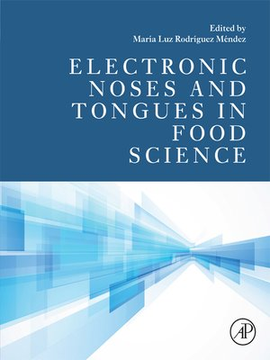 cover image of Electronic Noses and Tongues in Food Science