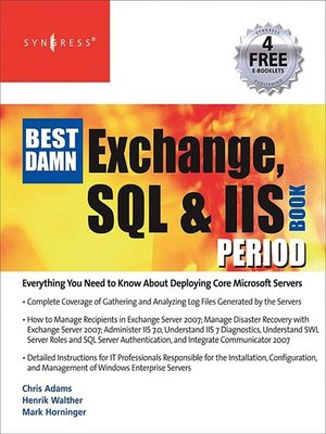 cover image of The Best Damn Exchange, SQL and IIS Book Period
