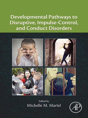cover image of Developmental Pathways to Disruptive, Impulse-Control, and Conduct Disorders