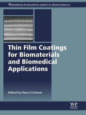 cover image of Thin Film Coatings for Biomaterials and Biomedical Applications