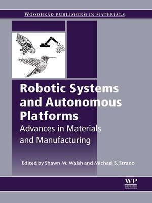cover image of Robotic Systems and Autonomous Platforms