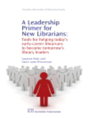 cover image of A Leadership Primer for New Librarians
