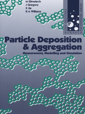 cover image of Particle Deposition and Aggregation