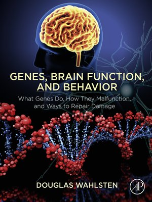 cover image of Genes, Brain Function, and Behavior