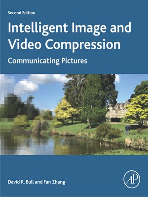 cover image of Intelligent Image and Video Compression