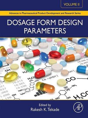 cover image of Dosage Form Design Parameters, Volume 2