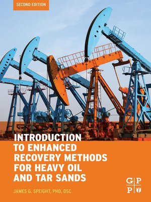 cover image of Introduction to Enhanced Recovery Methods for Heavy Oil and Tar Sands