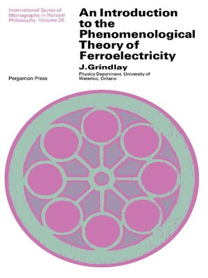 cover image of An Introduction to the Phenomenological Theory of Ferroelectricity
