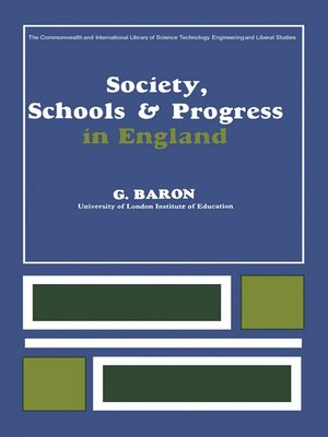 cover image of Society, Schools and Progress in England