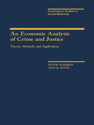 cover image of An Economic Analysis of Crime and Justice
