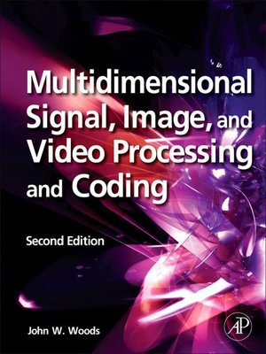 cover image of Multidimensional Signal, Image, and Video Processing and Coding