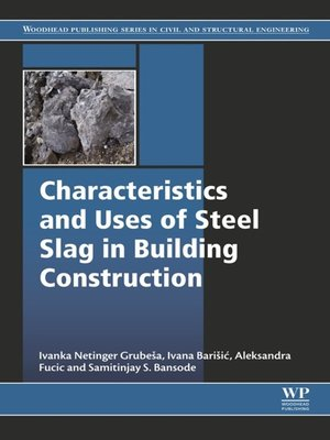 cover image of Characteristics and Uses of Steel Slag in Building Construction