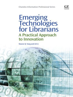 cover image of Emerging Technologies for Librarians
