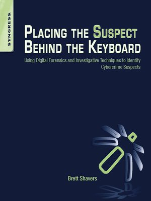 cover image of Placing the Suspect Behind the Keyboard