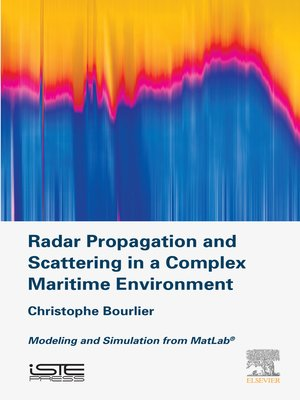 cover image of Radar Propagation and Scattering in a Complex Maritime Environment