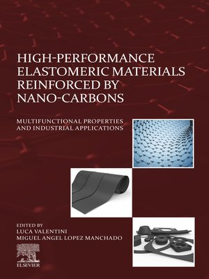 cover image of High-Performance Elastomeric Materials Reinforced by Nano-Carbons