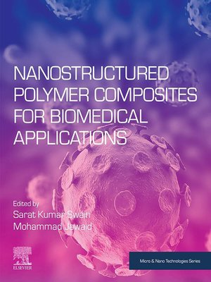 cover image of Nanostructured Polymer Composites for Biomedical Applications