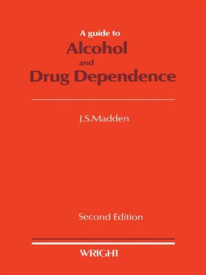 cover image of A Guide to Alcohol and Drug Dependence