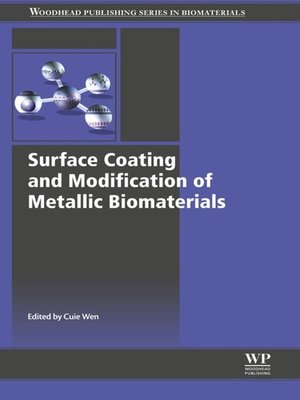 cover image of Surface Coating and Modification of Metallic Biomaterials
