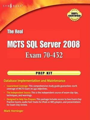 cover image of The Real MCTS SQL Server 2008 Exam 70-432 Prep Kit