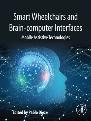 cover image of Smart Wheelchairs and Brain-computer Interfaces