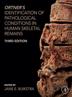 cover image of Ortner's Identification of Pathological Conditions in Human Skeletal Remains