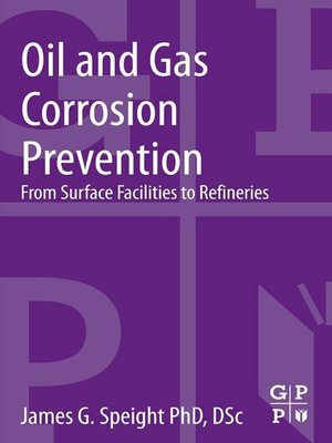 cover image of Oil and Gas Corrosion Prevention