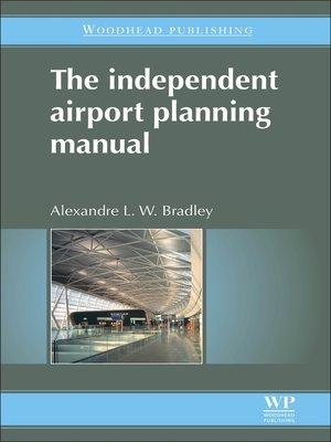 cover image of The Independent Airport Planning Manual