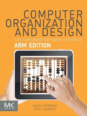 Computer Organization And Design Arm Edition By David A Patterson Overdrive Ebooks Audiobooks And Videos For Libraries