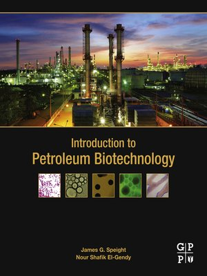 cover image of Introduction to Petroleum Biotechnology