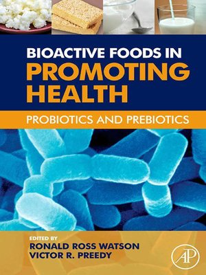 cover image of Bioactive Foods in Promoting Health