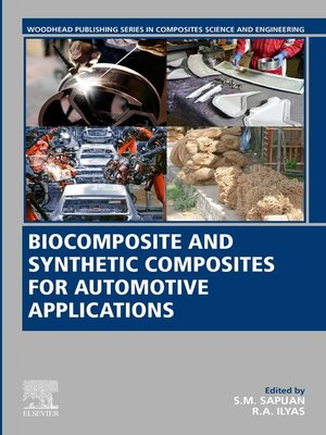 cover image of Biocomposite and Synthetic Composites for Automotive Applications