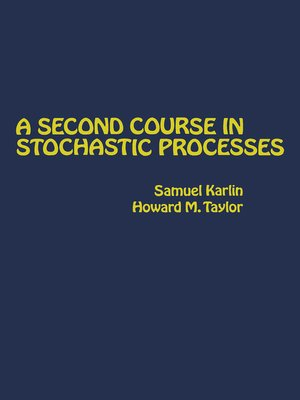 cover image of A Second Course in Stochastic Processes